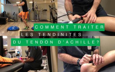 COMMENT TRAITER LES TENDINITES DU TENDON D'ACHILLE ?