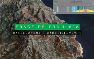 TRACE DE TRAIL #02 CALLELONGUE – MARSEILLEVEYRE