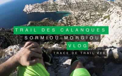 TRAIL DES CALANQUES: SORMIOU – MORGIOU (TRACE DE TRAIL #03)