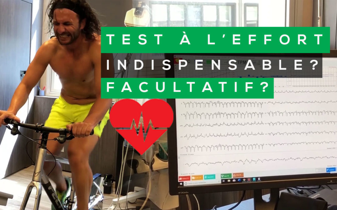 TEST À L'EFFORT: INDISPENSABLE OU FACULTATIF EN LE TRAIL RUNNING ?