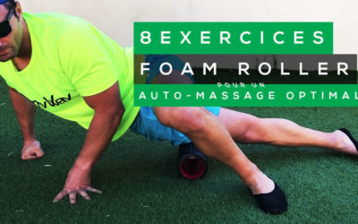8 EXERCICES DE FOAM ROLLER POUR UN AUTO-MASSAGE OPTIMAL