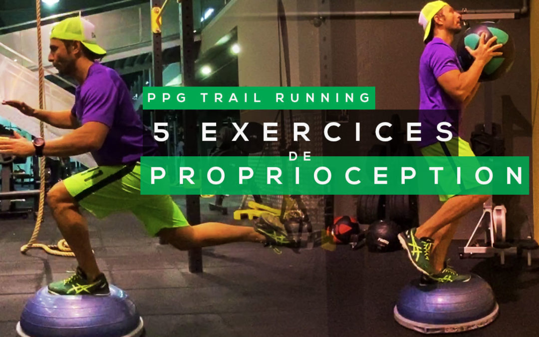 5 EXERCICES DE PROPRIOCEPTION (PPG TRAIL RUNNING)
