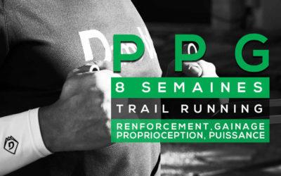 PROGRAMME PPG 8 SEMAINES: RENFORCEMENT, GAINAGE, PROPRIOCEPTION, PUISSANCE